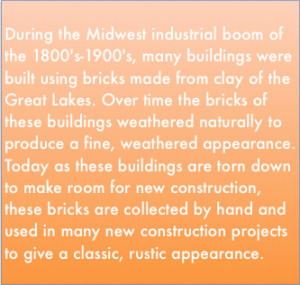 OLD CHICAGO BRICKS DESCRIPTION (OLD CHICAGO BRICK VENEER TILE & PAVERS)
